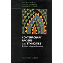 Contemporary Racisms and Ethnicities: Social and Cultural Transformations