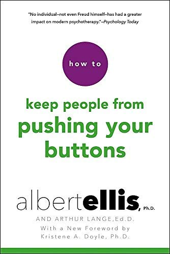 How to Keep People From Pushing Your Buttons (English Edition)