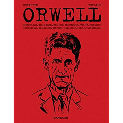George Orwell  - tome 0 - Orwell