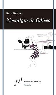 Nostalgia de Odiseo par Nuria Barrios