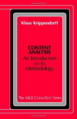 Content Analysis: An Introduction to Its Methodology (Commtext Series) by Klaus H. Krippendorff (15-Jan-1981) Paperback