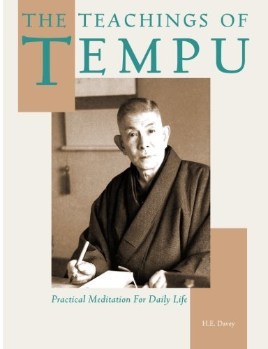 The Teachings of Tempu: Practical Meditation for Daily Life by H. E. Davey (2013-10-26)