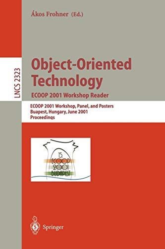 Object-Oriented Technology. ECOOP 2001 Workshop Reader: ECOOP 2001 Workshops, Panel, and Posters, Budapest, Hungary, June 18-22, 2001. Proceedings (Lecture Notes in Computer Science, Band 2323) - Hardware Computer Poster