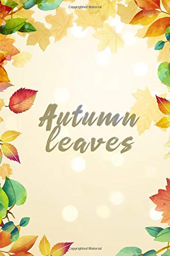 Autumn Leaves: Motivational Journal Gift for Woman