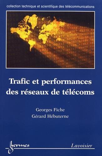 Trafic et performances des réseaux de télécoms par  (Broché - Jun 6, 2003)