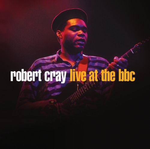 Robert Cray Live At The BBC