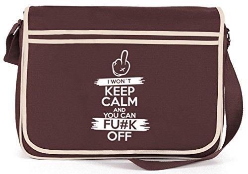 I Won't Keep Calm, Retro Messenger Bag Kuriertasche Umhängetasche Braun
