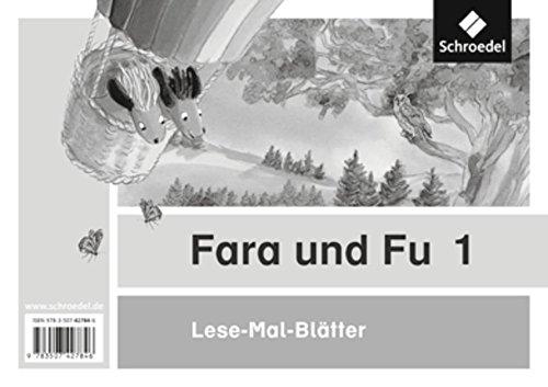 Fara und Fu - Ausgabe 2013: Lese-Mal-Blätter