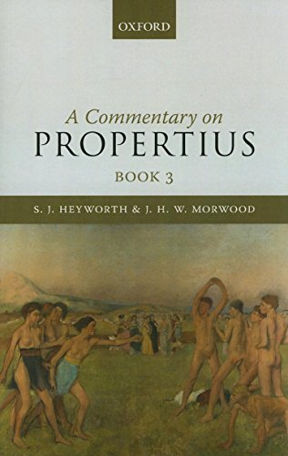 Commentary on Propertius, Book 3 (0) by S J Heyworth (2010-11-25)