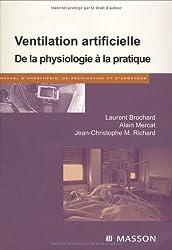Ventilation artificielle: De la physiologie à la pratique