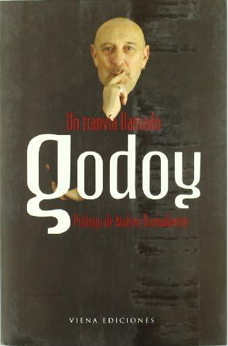 Un Tranvía Llamado Godoy