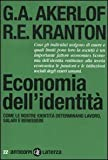 Economia dell'identità. Come le nostre identità determinano lavoro, salari e benessere