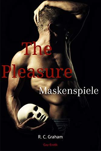 The Pleasure: Maskenspiele