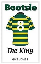 Bootsie - The King (Book Four)