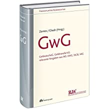 GwG: Geldwäschegesetz, GeldtransferVO, relevante Vorgaben aus AO, KWG, StGB, VAG (Frankfurter Kommentar)