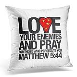 Cupsbags Throw Pillow Cover Matthew5 Love Your Bedding Faith Scripture Decorative Pillow Case Home Decor Square 18x18 Inches Pillowcase