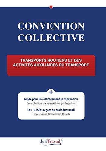 Convention Collective - Transports routiers et des activités auxiliaires du transport