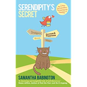 Serendipity's Secret: A novel way to achieve your dreams and find the path to happiness (Paperback)