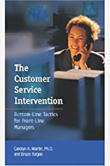 The Customer Service Intervention: Bottom-line Tactics for Front-line Managers by Carolyn A. Martin (2003-01-02) Taschenbuch