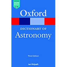 A Dictionary of Astronomy (Oxford Quick Reference Online) (English Edition)