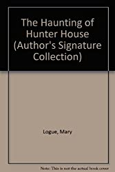 The Haunting of Hunter House (Author's Signature Collection)