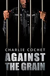 Against the Grain (THIRDS Book 5) (English Edition)