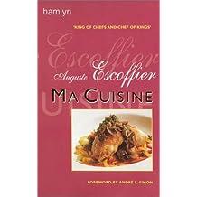 Auguste escoffier ma cuisine livres for Auguste escoffier ma cuisine