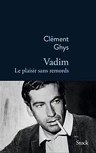 """Afficher """"Vadim, le plaisir sans remords"""""""