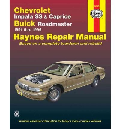 [(Chevrolet Impala SS and Caprice, Buick Roadmaster (1991-96) Automotive Repair Manual)] [Author: Jeff Kibler] published on (January, 1998)