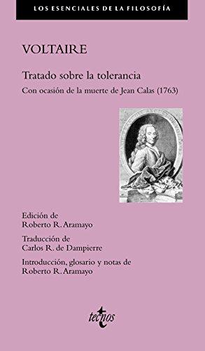 Tratado sobre la tolerancia : con ocasión de la muerte de Jean Calas, 1763