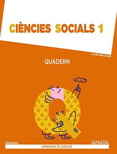 Aprendre és Créixer, ciències socials, 1 Educació Primària (Baleares). Quadern