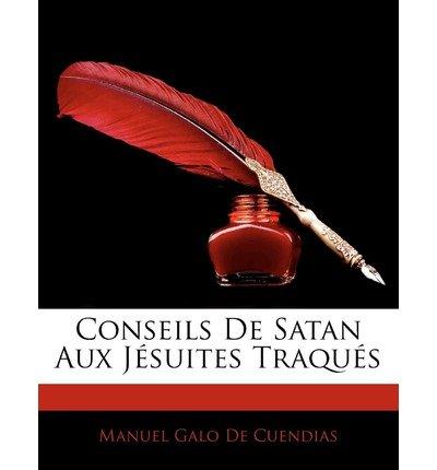 Conseils de Satan Aux J Suites Traqu?'s (Paperback)(French) - Common
