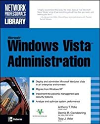 [(Microsoft Windows Vista Administration)] [By (author) Anthony Velte ] published on (September, 2007)