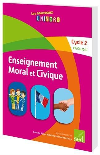Education morale et civique Cycle 2 CP-CE1-CE2 : 15 livres + fichier ressource (1Cédérom)