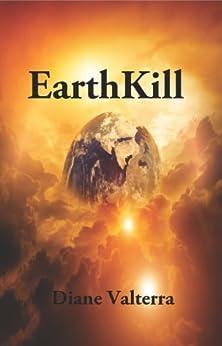 EarthKill by [Valterra, Diane]
