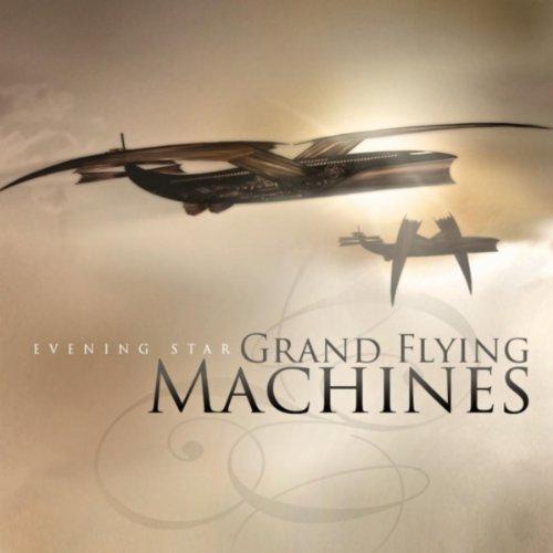 Grand Flying Machines