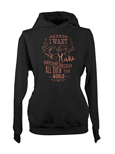 I Want To Make Memories All Over The World Traveling Femme Capuche Sweatshirt Noir