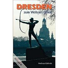 [ DRESDEN ZUM WEITERERZHLEN (GERMAN) ] BY Golinski, Andreas ( Author ) [ 2010 ] Paperback