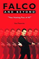 Falco and Beyond: Neo Nothing Post of All (Studies in Popular Music)