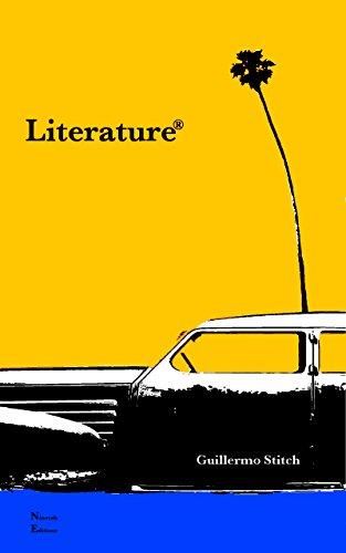 Literature® by [Stitch, Guillermo]