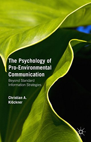 The Psychology of Pro-Environmental Communication by Christian A. Klöckner (27-May-2015) Paperback