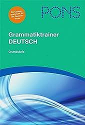 PONS Grammatiktrainer DEUTSCH: Grundstufe. Buch