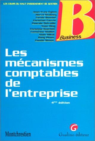 Les Mécanismes comptables de l'entreprise, 4e édition