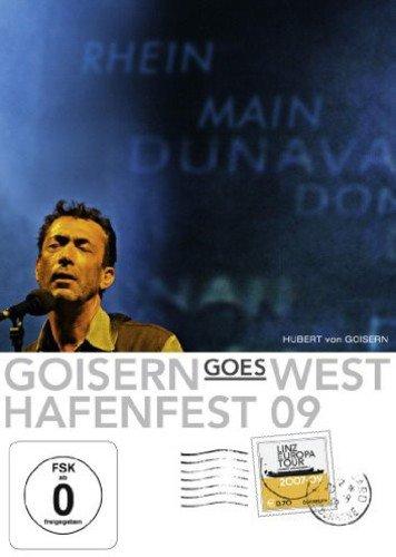 Hubert von Goisern - Goisern Goes West/Hafenfest