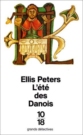 L'Eté des Danois par Ellis Peters