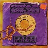 Big Delta - Omar, The Howlers