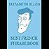 Mini French Phrase Book
