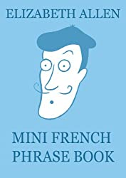 Mini French Phrase Book