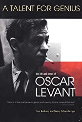 A Talent for Genius: Life and Times of Oscar Levant