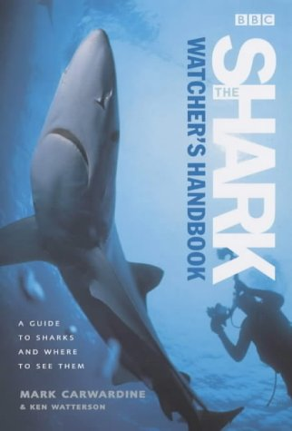the-shark-watchers-handbook-a-guide-to-sharks-and-where-to-see-them